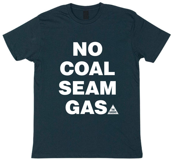 No Coal Seam Gas T-Shirt
